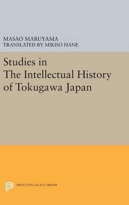 Studies in Intellectual History of Tokugawa Japan (Hardback)