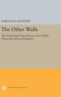 The Other Walls: The Arab-Israeli Peace Process in a Global Perspective - Revised Edition - Princeton Legacy Library (Hardback)