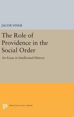 The Role of Providence in the Social Order: An Essay in Intellectual History - Princeton Legacy Library (Hardback)
