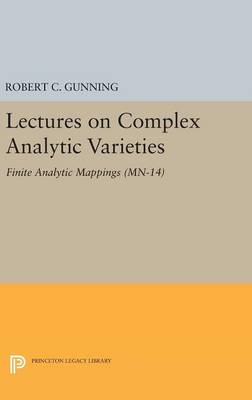 Lectures on Complex Analytic Varieties (MN-14), Volume 14: Finite Analytic Mappings. (MN-14) - Mathematical Notes (Hardback)
