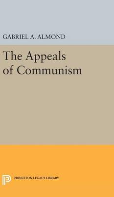 Appeals of Communism - Princeton Legacy Library (Hardback)