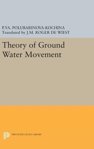 Theory of Ground Water Movement - Princeton Legacy Library 1968 (Hardback)