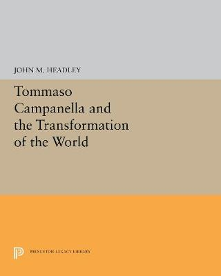 Tommaso Campanella and the Transformation of the World (Paperback)