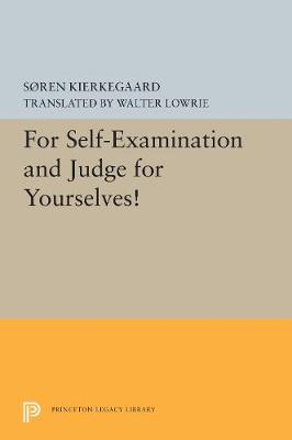For Self-Examination and Judge for Yourselves! - Princeton Legacy Library 5418 (Hardback)