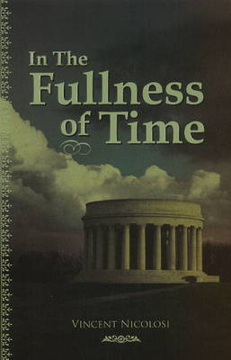 In the Fullness of Time (Paperback)