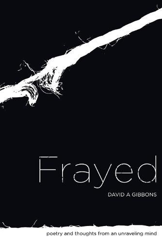 Frayed (Paperback)