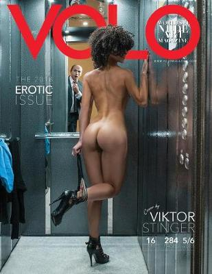 Volo Magazine 2018: The Erotic Collection (Paperback)