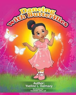 Dancing with Butterflies (Paperback)