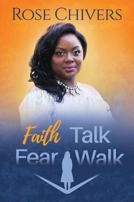 Faith Talk Fear Walk (Paperback)