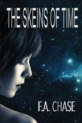 The Skeins of Time (Paperback)