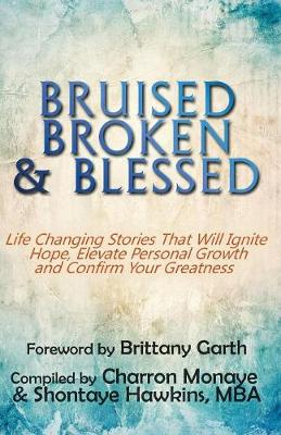 Bruised, Broken, and Blessed (Paperback)