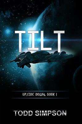 Tilt: Upside Down Vol 1 - Upside Down 1 (Paperback)