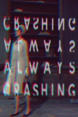 Always Crashing Issue One (Paperback)