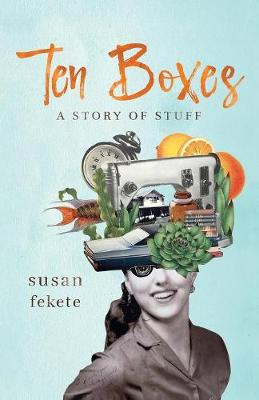 Ten Boxes: A Story of Stuff (Paperback)
