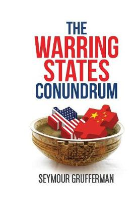 The Warring States Conundrum - Winston Sage Trilogy 1 (Paperback)