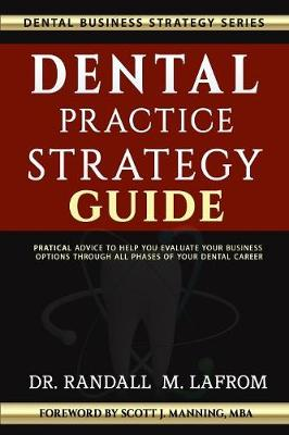 Dental Practice Strategy Guide (Paperback)
