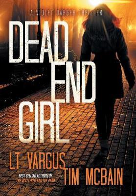 Dead End Girl - Violet Darger 1 (Hardback)