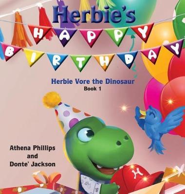 Herbie's Happy Birthday! - Herbie Vore the Dinosaur 1 (Hardback)