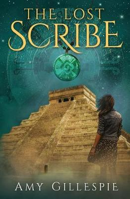 The Lost Scribe: Forgotten Channel of the Ancients - Maddie Clare Owens 1 (Paperback)