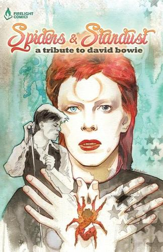 Spiders & Stardust: A Tribute to David Bowie (Paperback)
