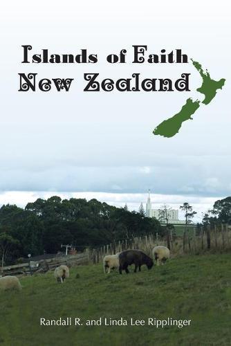 Islands of Faith: New Zealand - Islands of Faith 1 (Paperback)