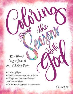 Coloring Through the Seasons with God: 12-Month Prayer Journal with Coloring Pages (Paperback)