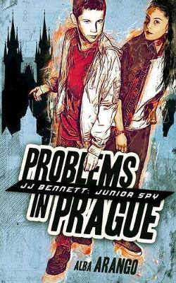 Problems in Prague - Jj Bennett: Junior Spy 1 (Paperback)