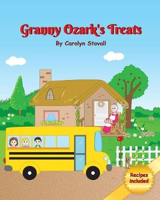 Granny Ozark's Treats (Paperback)