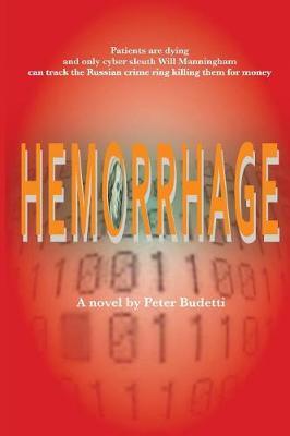 Hemorrhage - Will Manningham: Cybersleuth 1 (Paperback)