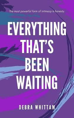 Everything That's Been Waiting (Paperback)