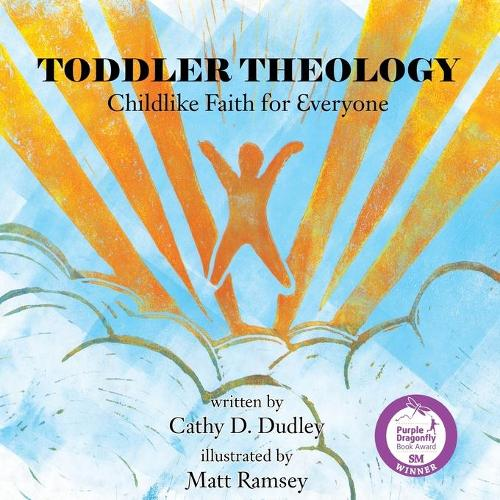 Toddler Theology: Childlike Faith for Everyone (Paperback)