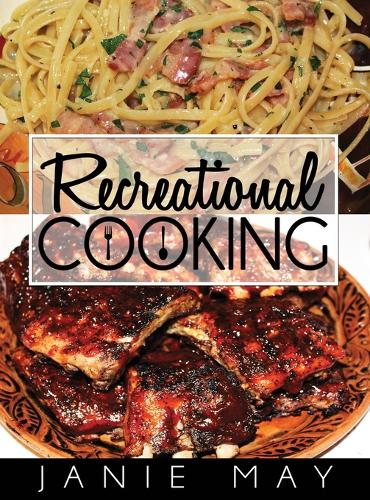 Recreational Cooking (Hardback)