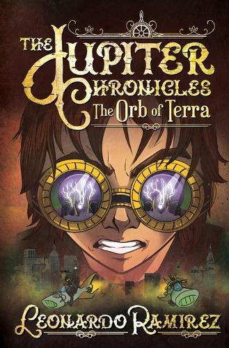 The Orb of Terra - Jupiter Chronicles 3 (Paperback)