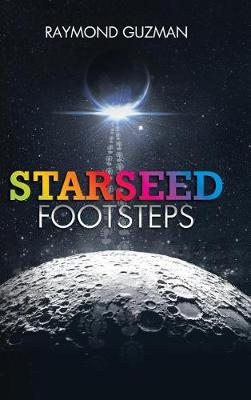 Starseed Footsteps (Hardback)