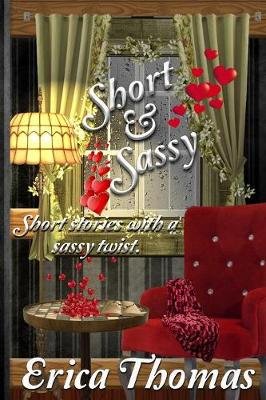 Short and Sassy (Paperback)