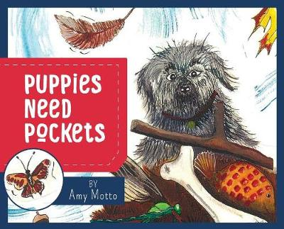 Puppies Need Pockets (Hardback)