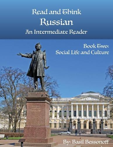 Read and Think Russian an Intermediate Reader Book Two: Social Life and Culture (Paperback)
