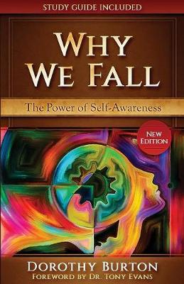 Why We Fall: The Power of Self-Awareness (Paperback)