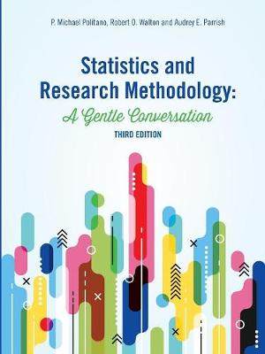 Statistics and Research Methodology: A Gentle Conversation (Paperback)