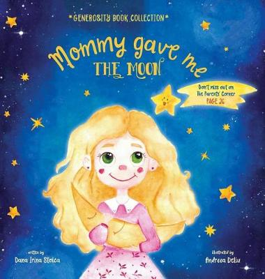 Mommy Gave Me the Moon - Generosity Book Collection (Hardback)