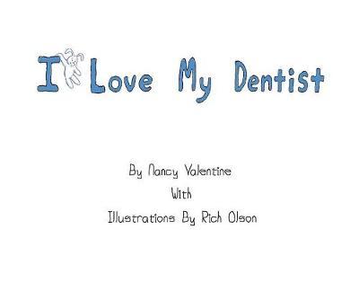 I Love My Dentist (Hardback)