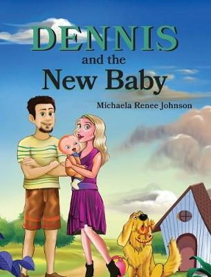 Dennis and the New Baby (Hardback)