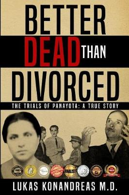 Better Dead Than Divorced: The Trials of Panayota (Paperback)