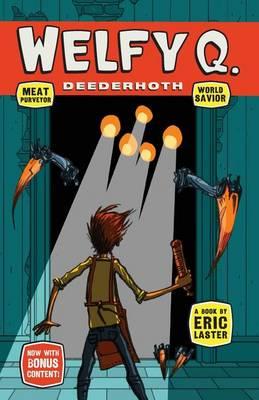 Welfy Q. Deederhoth: Meat Purveyor, World Savior (Paperback)
