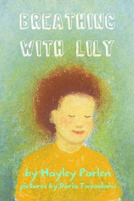Breathing with Lily (Paperback)