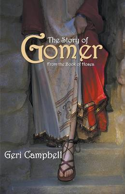 The Story of Gomer: From the Book of Hosea (Paperback)