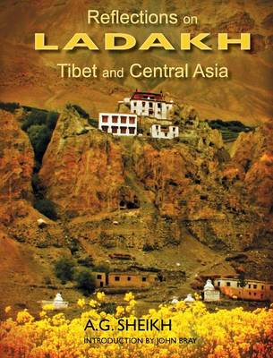 Reflections on Ladakh, Tibet and Central Asia (Hardback)