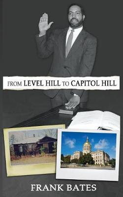 From Level Hill to Capitol Hill (Paperback)