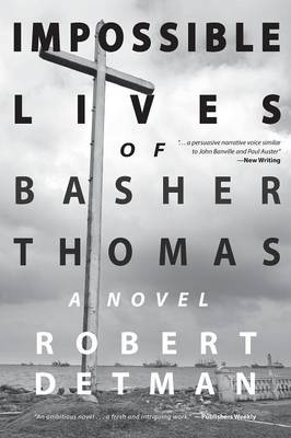 Impossible Lives of Basher Thomas (Paperback)