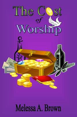 The Cost of Worship (Paperback)